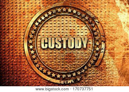 custody, 3D rendering, text on metal