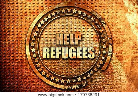 help refugees, 3D rendering, text on metal