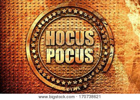 hocus pocus, 3D rendering, text on metal