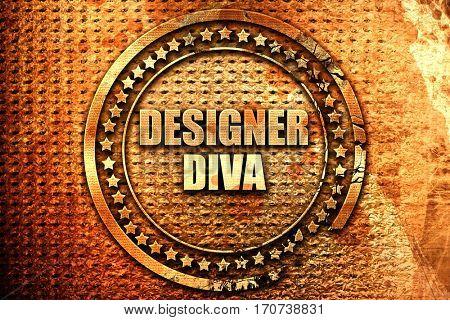 designer diva, 3D rendering, text on metal