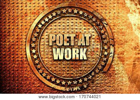 poet at work, 3D rendering, text on metal