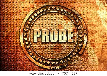 probe, 3D rendering, text on metal
