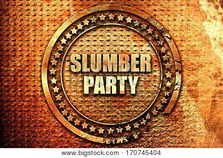 slumber party, 3D rendering, text on metal