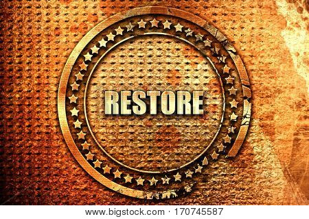 restore, 3D rendering, text on metal