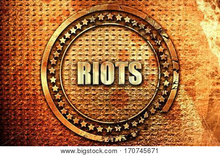 riots, 3D rendering, text on metal