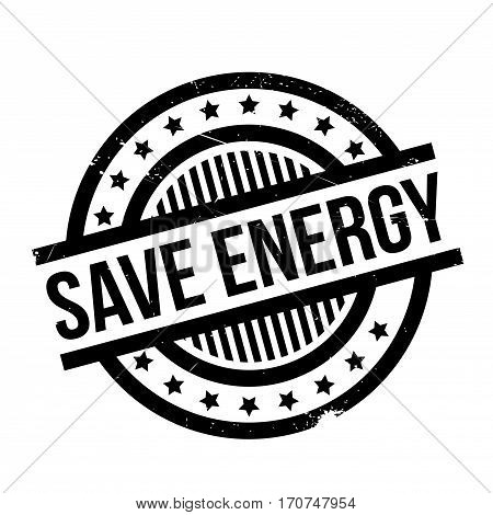 Save Energy rubber stamp. Grunge design with dust scratches. Effects can be easily removed for a clean, crisp look. Color is easily changed.