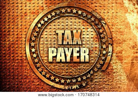taxpayer, 3D rendering, text on metal