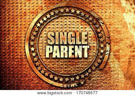 single parent, 3D rendering, text on metal
