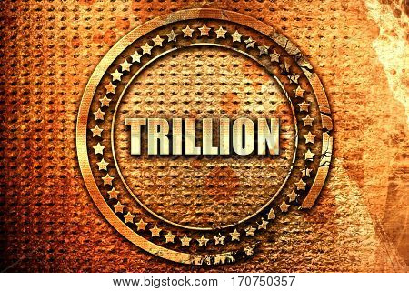 trillion, 3D rendering, text on metal