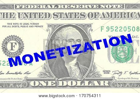 Monetization - Monetary Concept