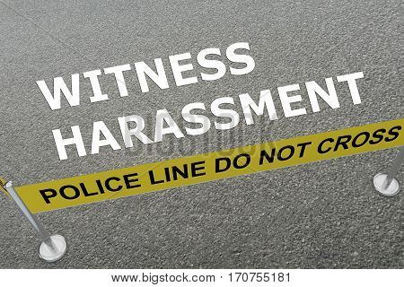 Witness Harassment Concept