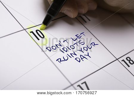 Dont Let Idiots Ruin Your Day