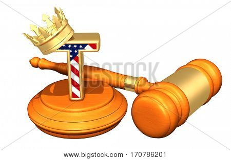 The King Of America V The Judicial Branch Legal Gavel Concept 3D Illustration