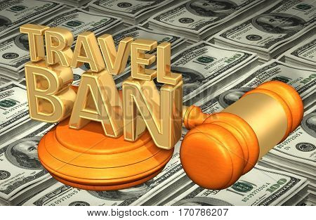 Travel Ban Law Legal Gavel Concept 3D Illustration