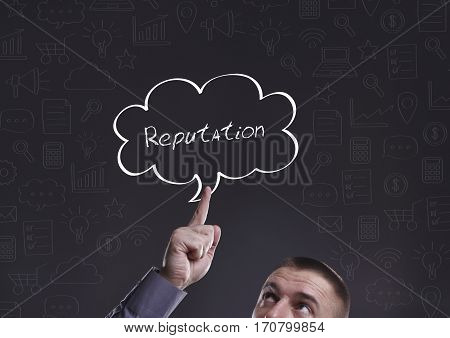 Business, Technology, Internet And Marketing. Young Businessman Thinking About: Reputation