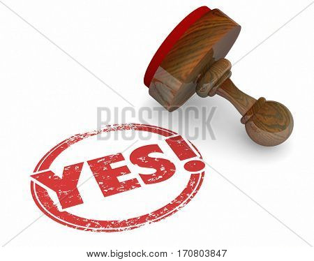 Yes Word Stamp Accepted Approval Answer 3d Illustration
