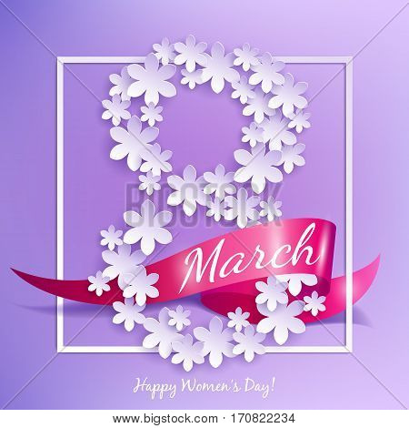 8 march women's day background greeting card with paper flowers and ribbon. International lady's holiday design template.