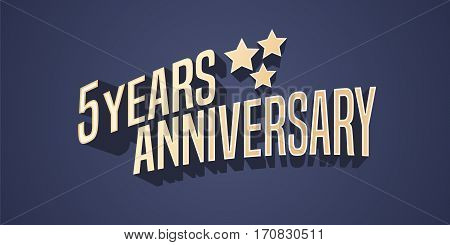 5 years anniversary vector icon, logo. Gold color graphic design element for 5th anniversary birthday card with stars and 3d lettering