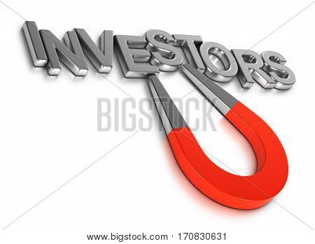 3D illustration of a magnet attracting the word investor. Concept of finding investment over white background.