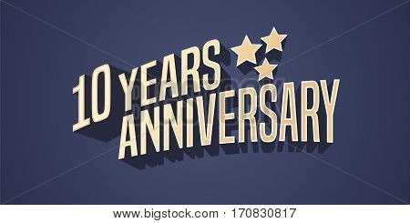10 years anniversary vector icon, logo. Gold color graphic design element for 10th anniversary birthday card with stars and 3d lettering