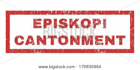 Episkopi Cantonment text rubber seal stamp watermark. Caption inside rectangular banner with grunge design and dust texture. Horizontal vector red ink sticker on a white background.
