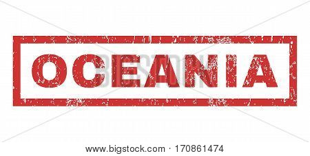 Oceania text rubber seal stamp watermark. Tag inside rectangular shape with grunge design and scratched texture. Horizontal vector red ink sticker on a white background.