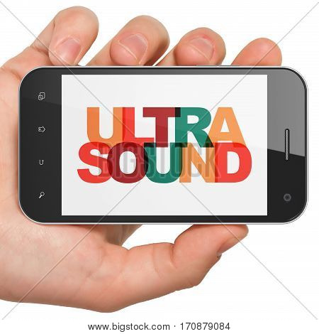 Healthcare concept: Hand Holding Smartphone with Painted multicolor text Ultrasound on display, 3D rendering