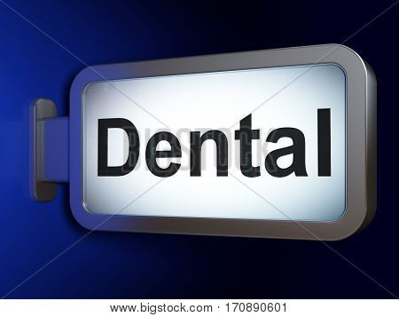 Healthcare concept: Dental on advertising billboard background, 3D rendering