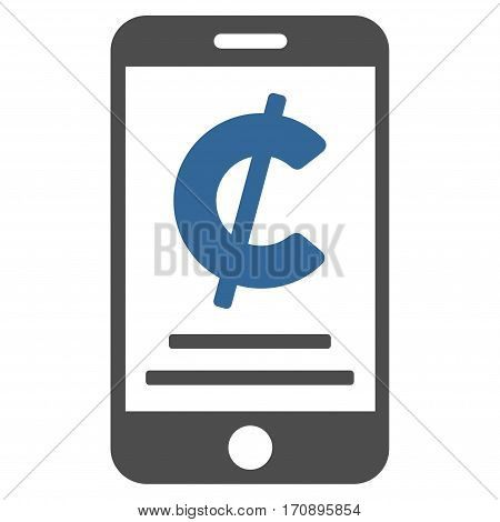 Cent Mobile Payment vector icon. Illustration style is a flat iconic bicolor cobalt and gray symbol on white background.