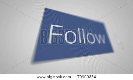 Follow button in depth field. Illustration. Social Media Concept.