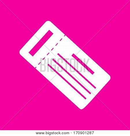 Ticket simple sign. White icon at magenta background.