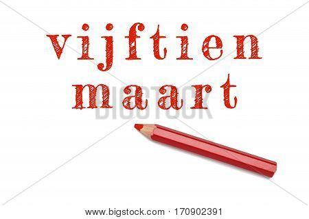 Vijftien Maart Text Sketch Red Pencil