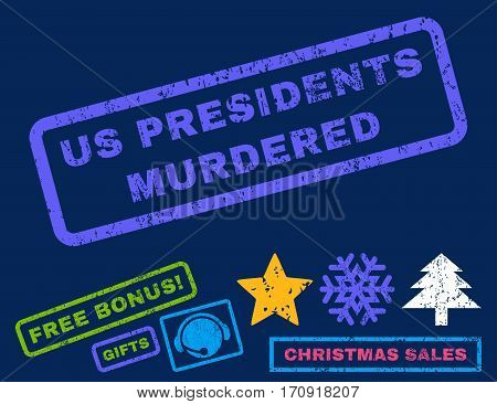 Us Presidents Murdered text rubber seal stamp watermark with additional bonus new year symbols. Caption inside rectangular shape with grunge design and dirty texture.