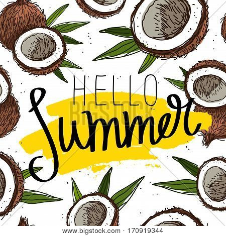 Hello summer. The trend calligraphy. Vector illustration of coconuts on a white background with a smear of yellow ink. Paradise fruit. Summertime concept.