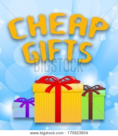 Cheap Gifts Shows Low Cost Presents 3D Illustration