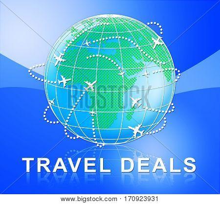 Travel Deals Indicates Trips Getaways 3D Illustration