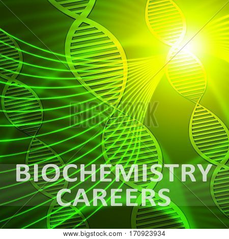 Biochemistry Careers Meaning Biotech Profession 3D Illustration