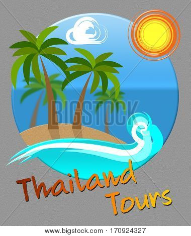 Thailand Tours Means Travel And Journeys In Asia