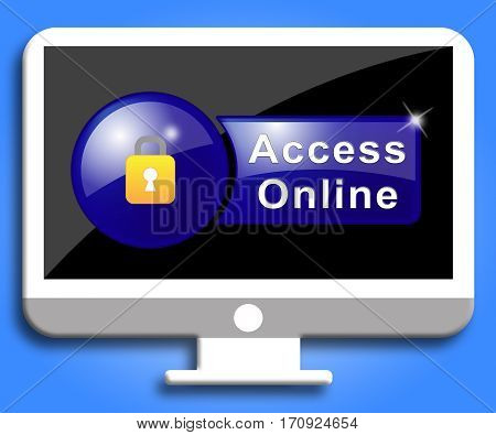 Access Online Indicates Forbidden Accessible And Entrance
