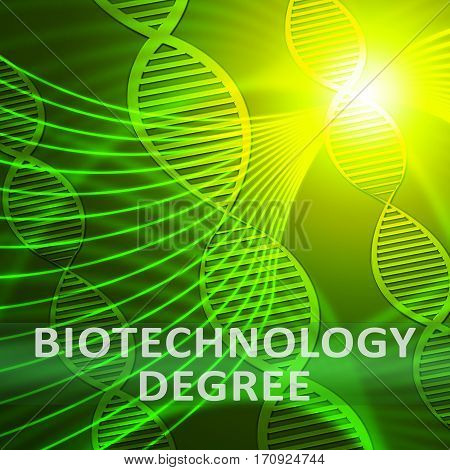 Biotechnology Degree Meaning Biotech Qualification 3D Illustration