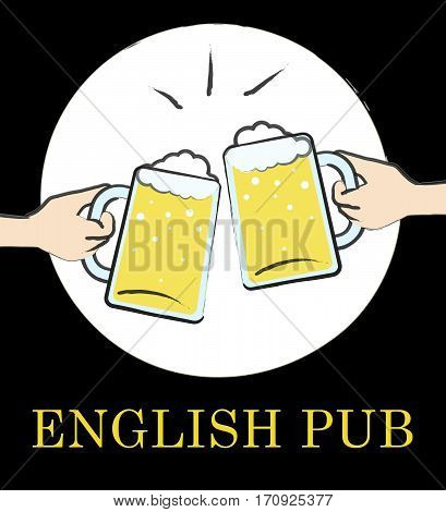 English Pub Means English Tavern Or Bar