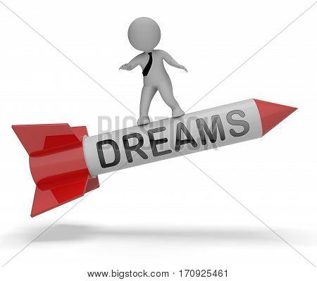 Dreams Rocket Represents Wish Goal 3D Rendering