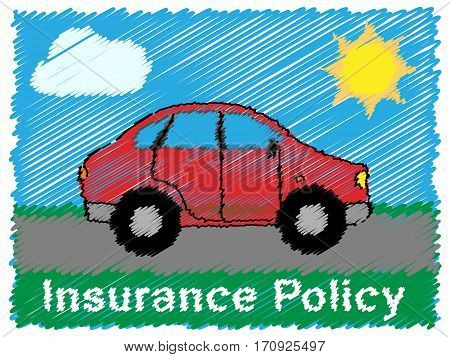 Insurance Policy Meaning Vehicle Policies 3D Illustration