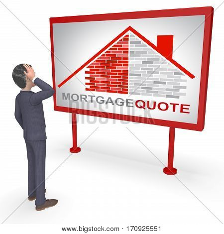 Mortgage Quote Represents Real Estate 3D Rendering