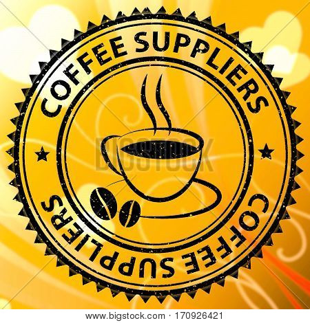 Coffee Suppliers Meaning Product Supply Or Supplier