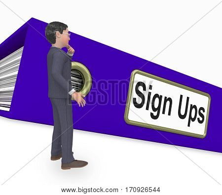 Sign Ups Shows Subscribe Business 3D Rendering