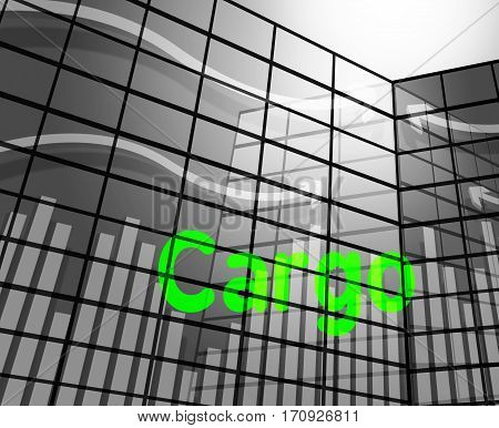 Cargo Word Meaning Payloads Consignments And Load