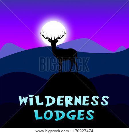 Wilderness Lodges Shows Wild Cottage 3D Illustration