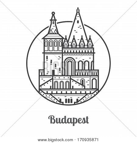 Travel Budapest icon. Fisherman bastion towers is one of the famous architectural landmarks and attractions in Hungary capital. Thin line Budapest tourist destination icon in circle.