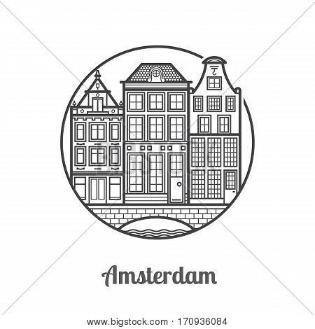 Travel Amsterdam icon. Canal houses is one of the famous architectural symbols and tourist attractions in capital of Netherlands. Thin line Europe Old town home facades icon in circle.